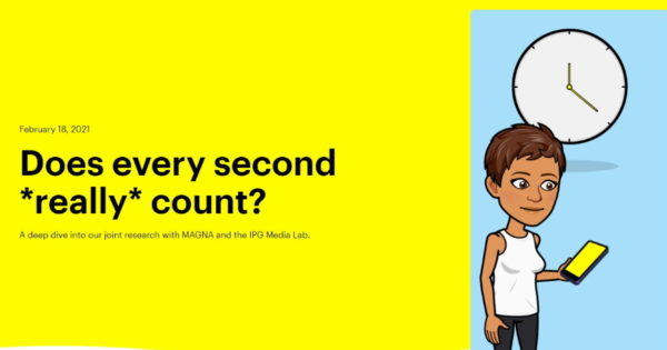 6 Seconds or 15 Seconds? Snap, Magna, IPG Media Lab Seek the Answer