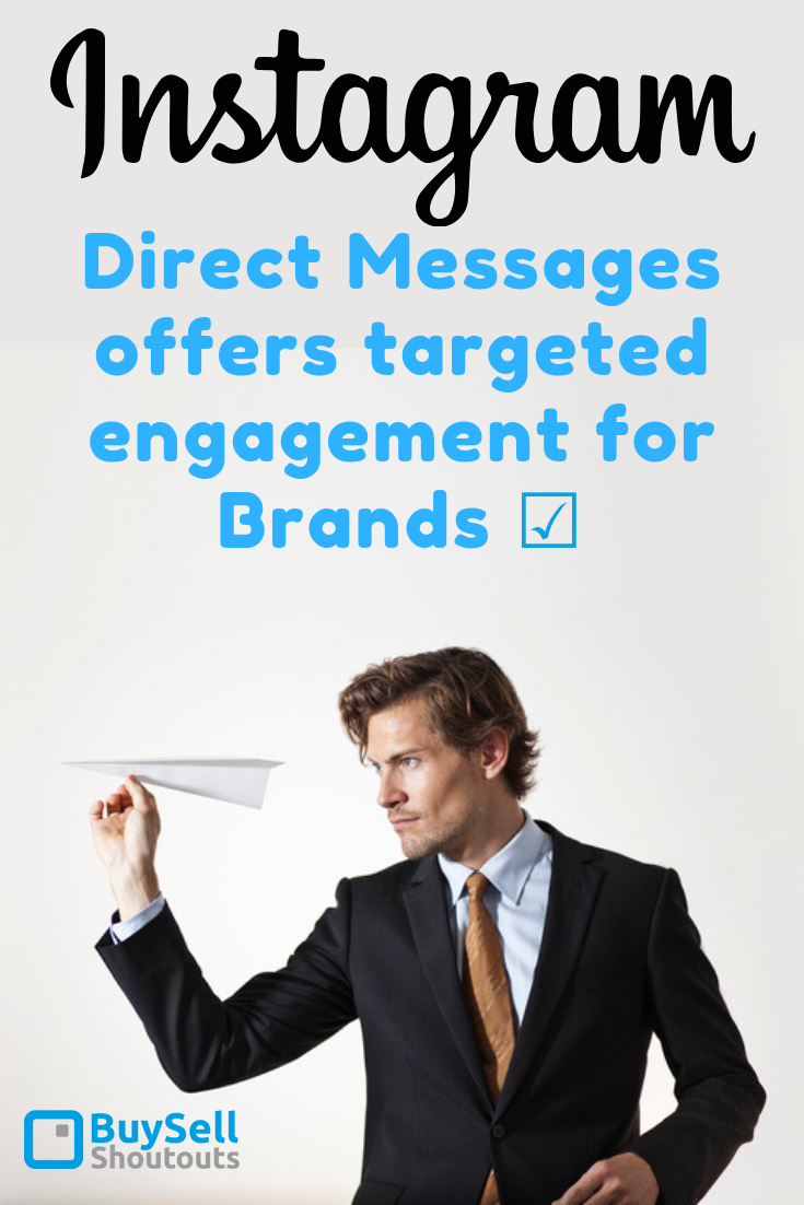 Instagram Direct Messages offers Targeted Engagement for Brands | BuySellShoutouts