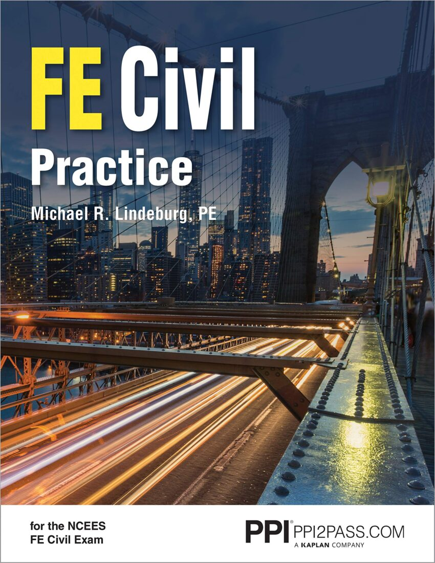 PPI FE Civil Practice – Comprehensive Practice for the NCEES FE Civil Exam
