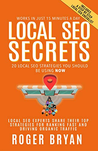 Local SEO Secrets: 20 Local SEO Strategies You Should be Using NOW